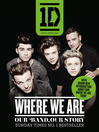 One Direction (eBook): Where We Are (100% Official): Our Band, Our Story